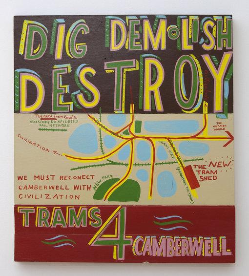 dig_demolish_destroy,_signwriters_paint_on_board,_78_x_70_cm